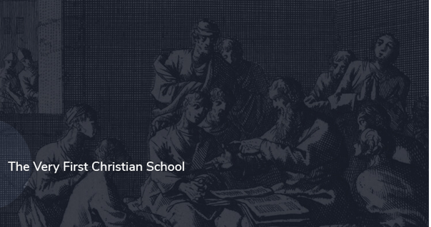 Lessons from the First-Ever Christian School