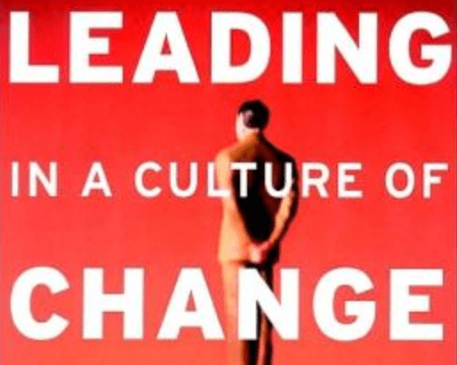 Successfully Leading a School in a Culture of Change