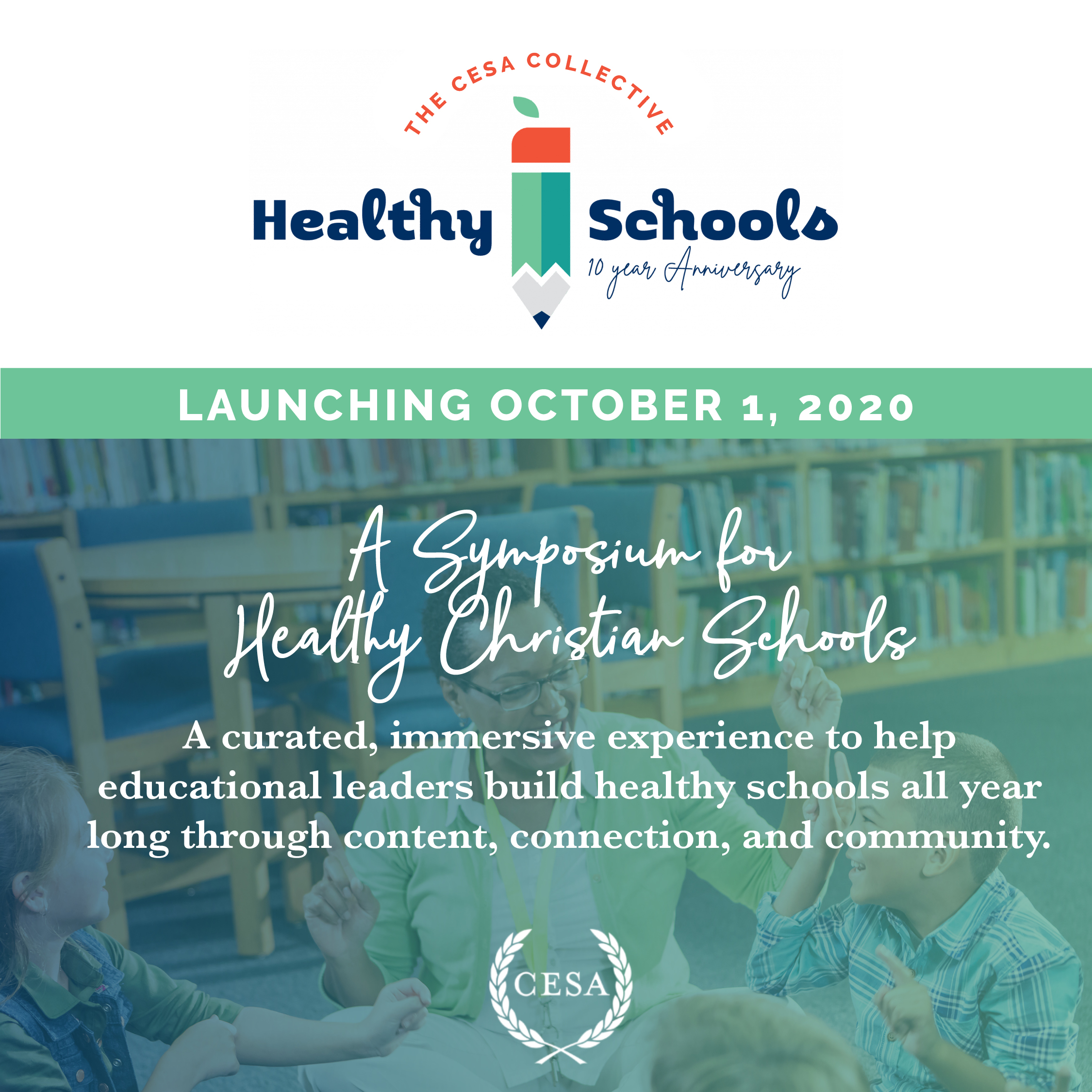2020 CESA Collective: The Symposium for Healthy Christian Schools