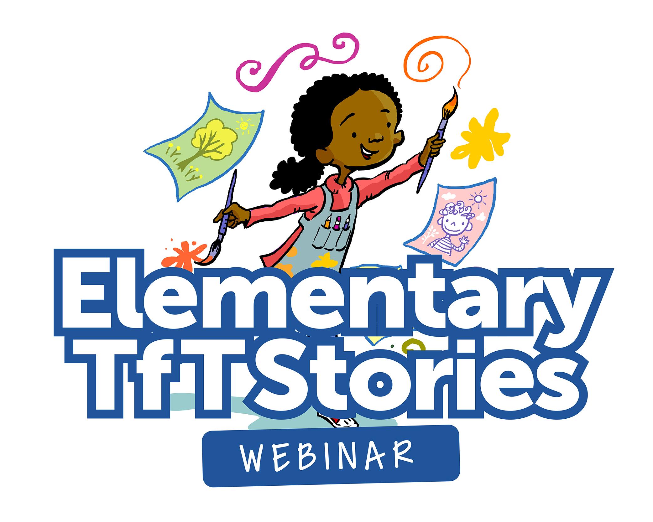 TfT Elementary Stories Webinar