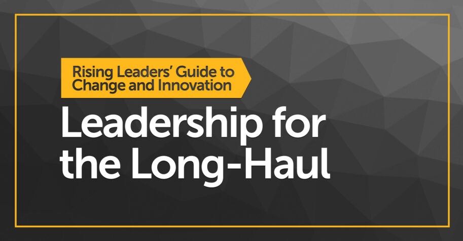 Leadership for the Long-Haul