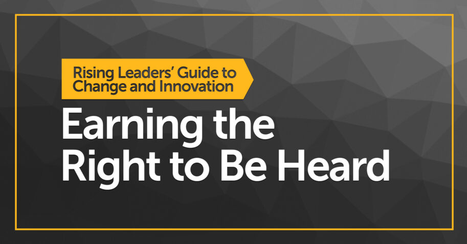 Earning the Right to Be Heard